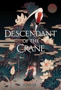 Descendant of the Crane Joan He Cover
