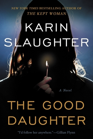 The Good Daughter by Karin Slaughter book cover
